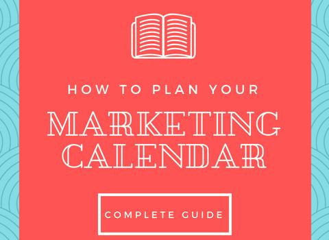Episode #10: How To Create A Marketing Calendar